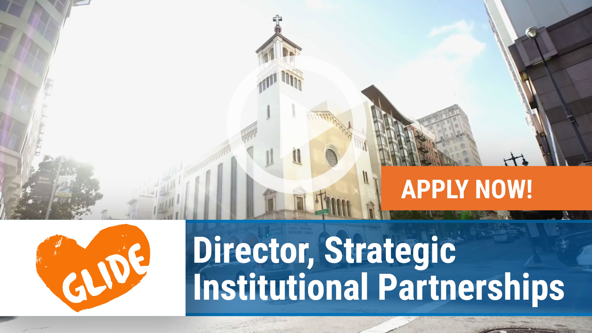 Watch our careers video for available job opening Director, Strategic Institutional Partnerships for GLIDE in San Francisco, California
