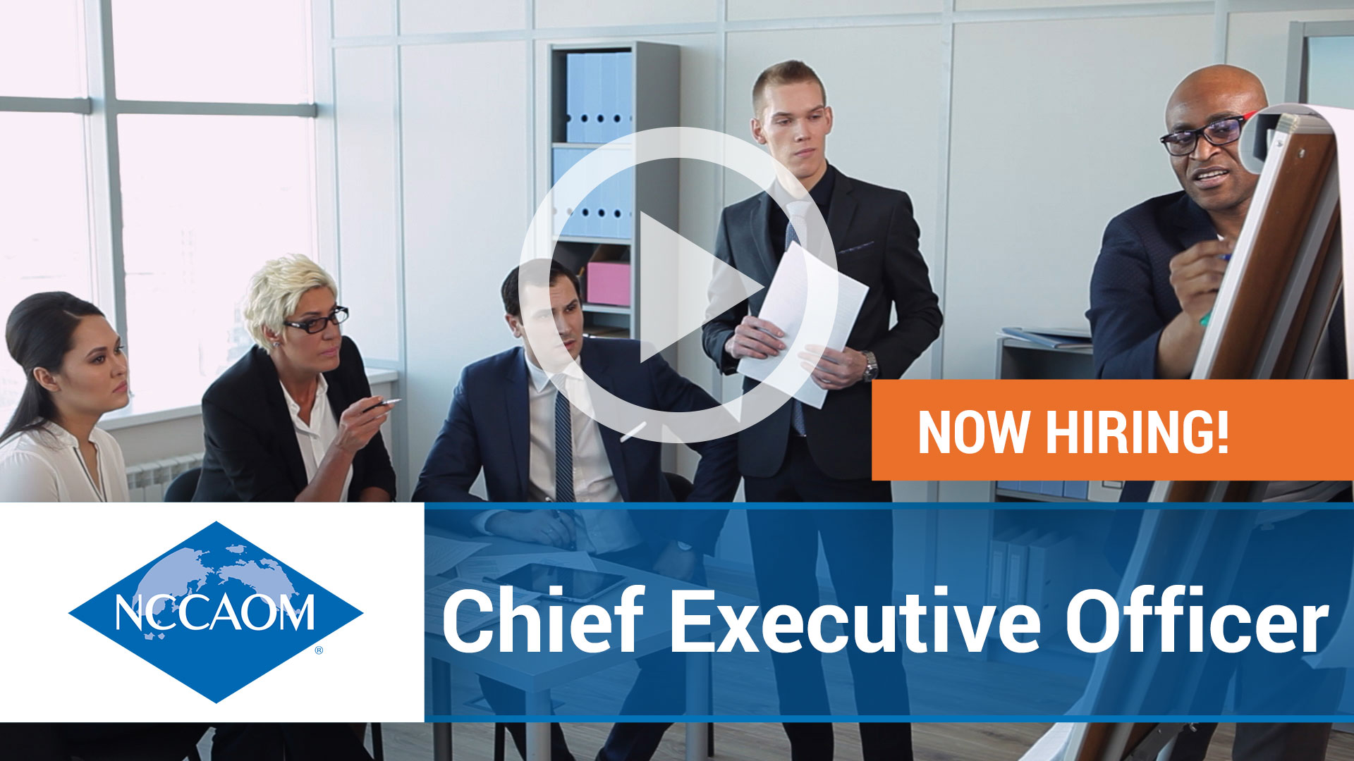 Watch our careers video for available job opening Chief Executive Officer of NCCAOM in Negotiable, Negotiable