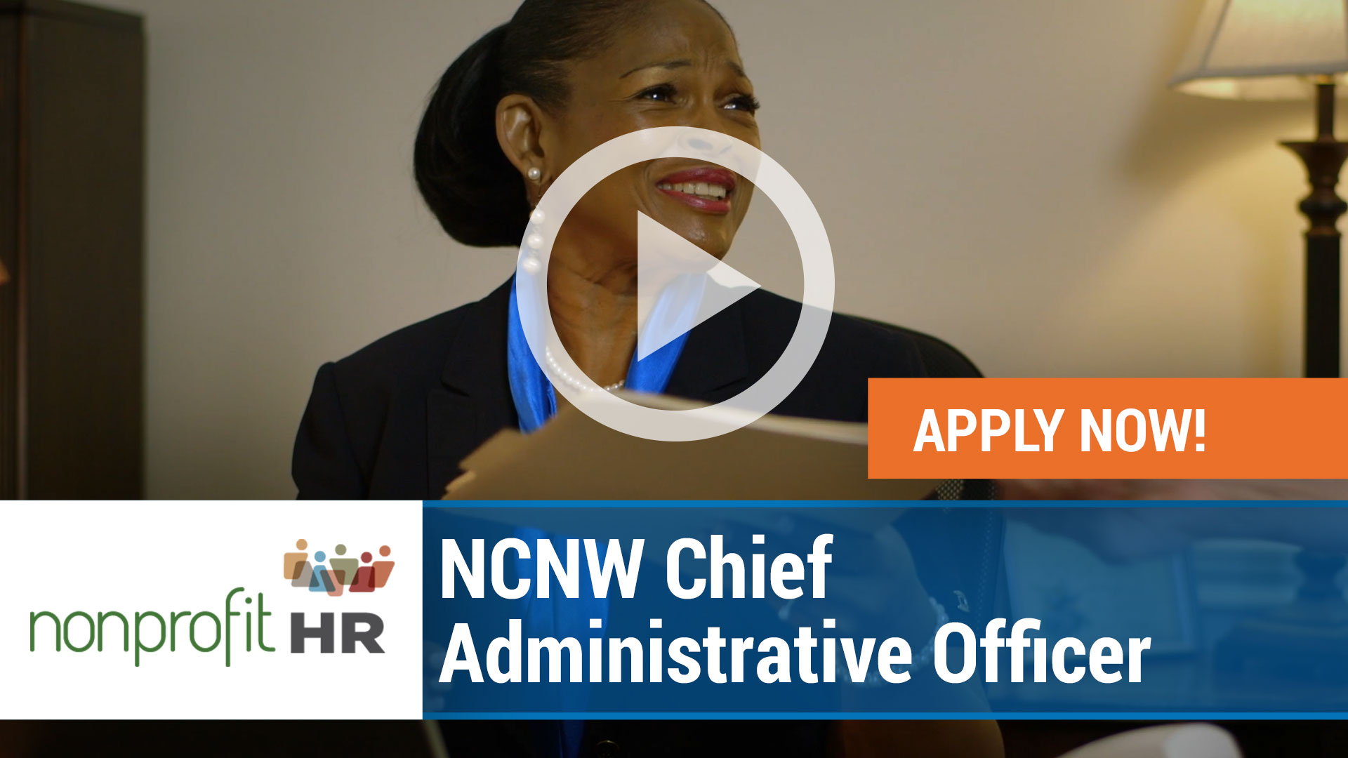 Watch our careers video for available job opening NCNW Chief Administrative Officer in Varies, Varies.  USA
