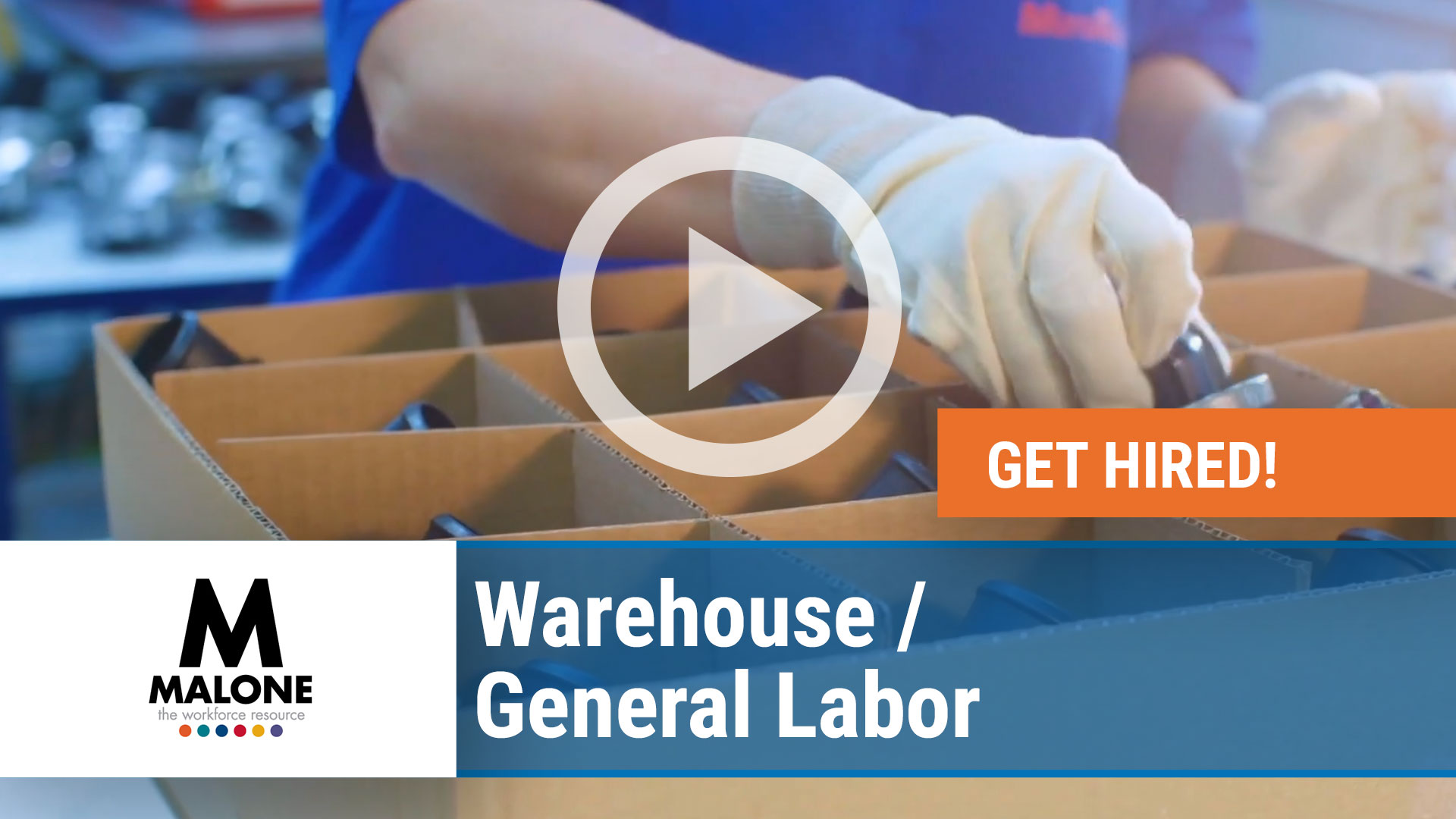 Watch our careers video for available job opening Warehouse - General Labor in Multiple Locations