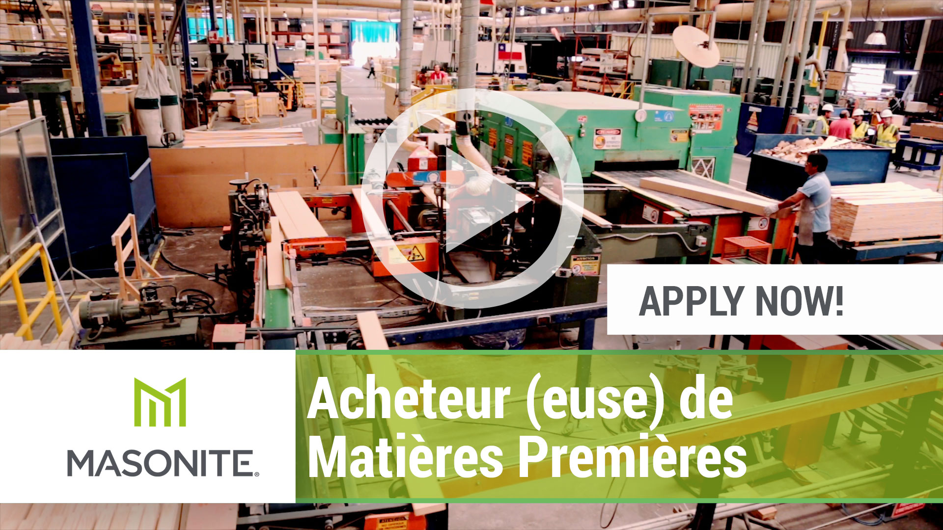 Watch our careers video for available job opening Acheteur (euse) de Matieres Premieres in Windsor, TBD.  CANADA