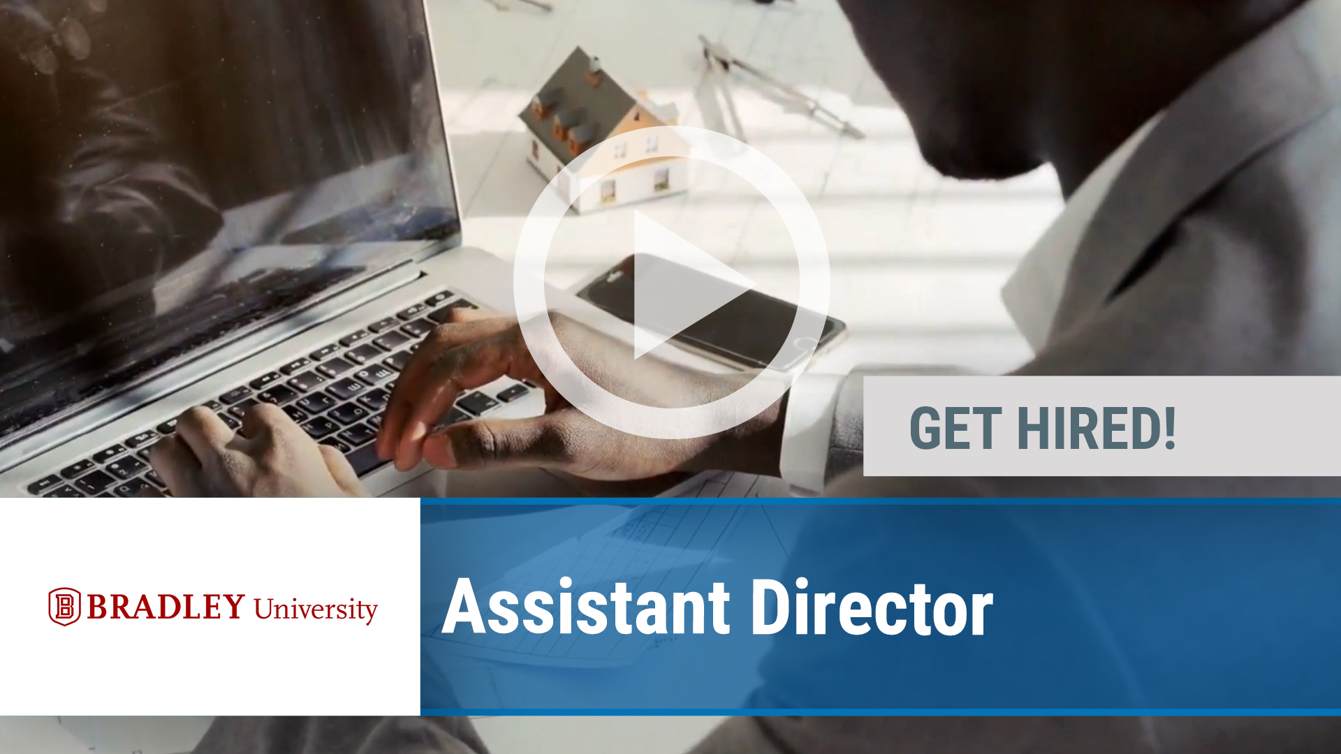 Watch our careers video for available job opening Assistant Director in Peoria, IL