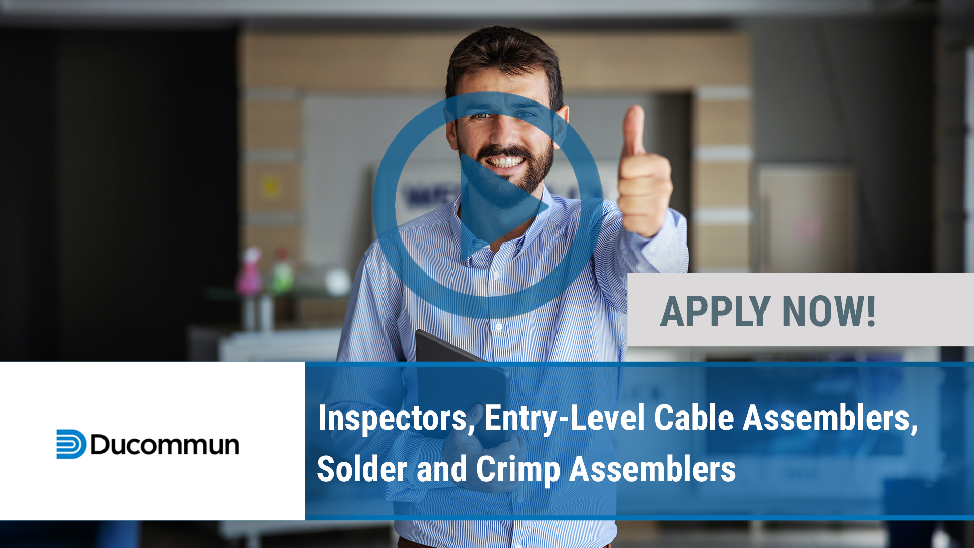 Watch our careers video for available job opening Inspectors, Entry-Level Cable Assemblers, Solder  in Joplin, MO