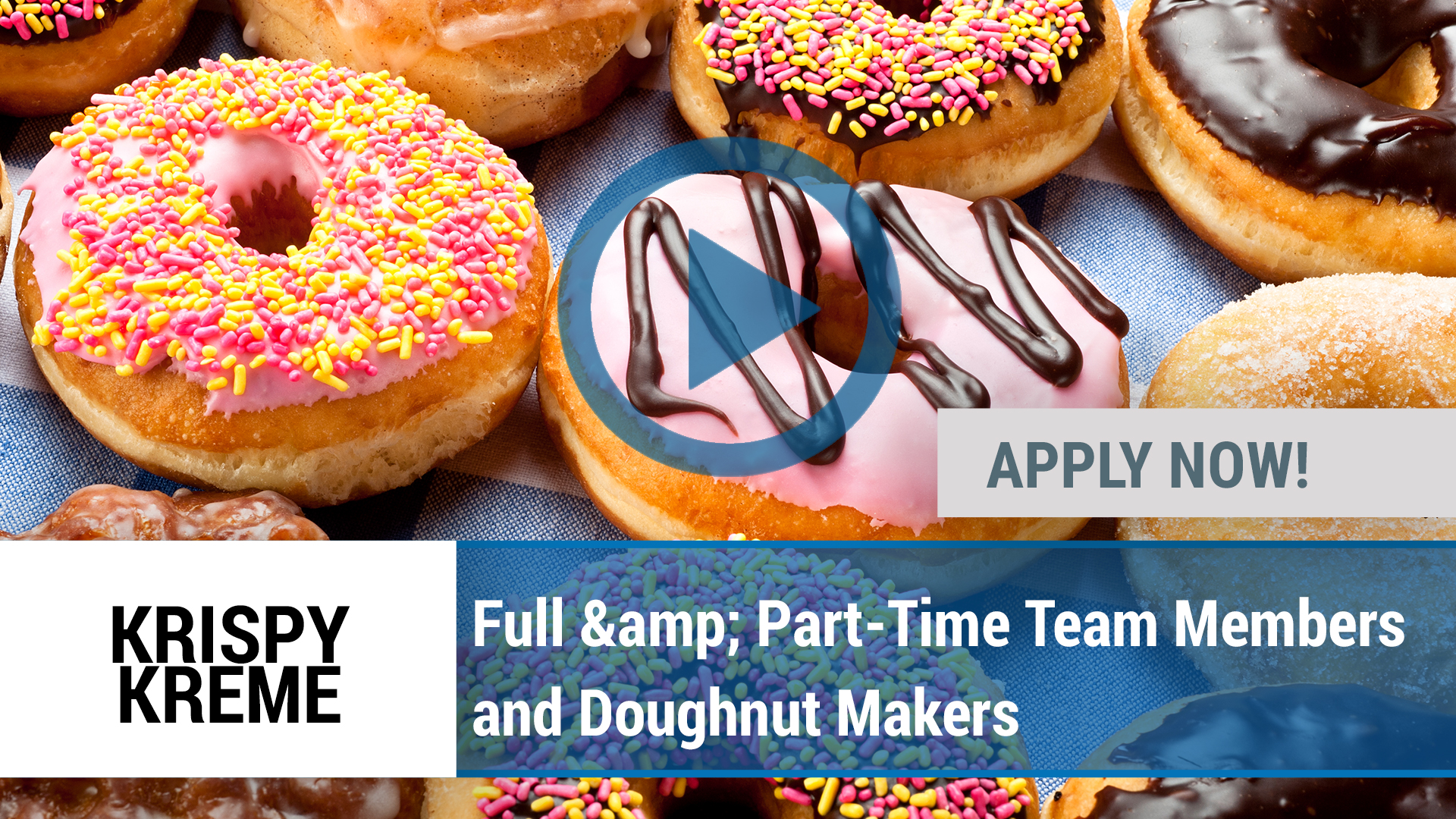 Watch our careers video for available job opening Full & Part-Time Team Members and Doughnut Makers in Dfw, TX