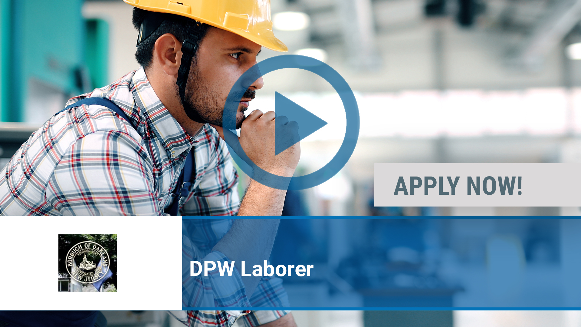 Watch our careers video for available job opening DPW Laborer in Oakland, NJ